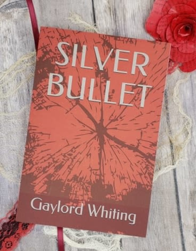Silver Bullet, #1 by Gaylord Whiting