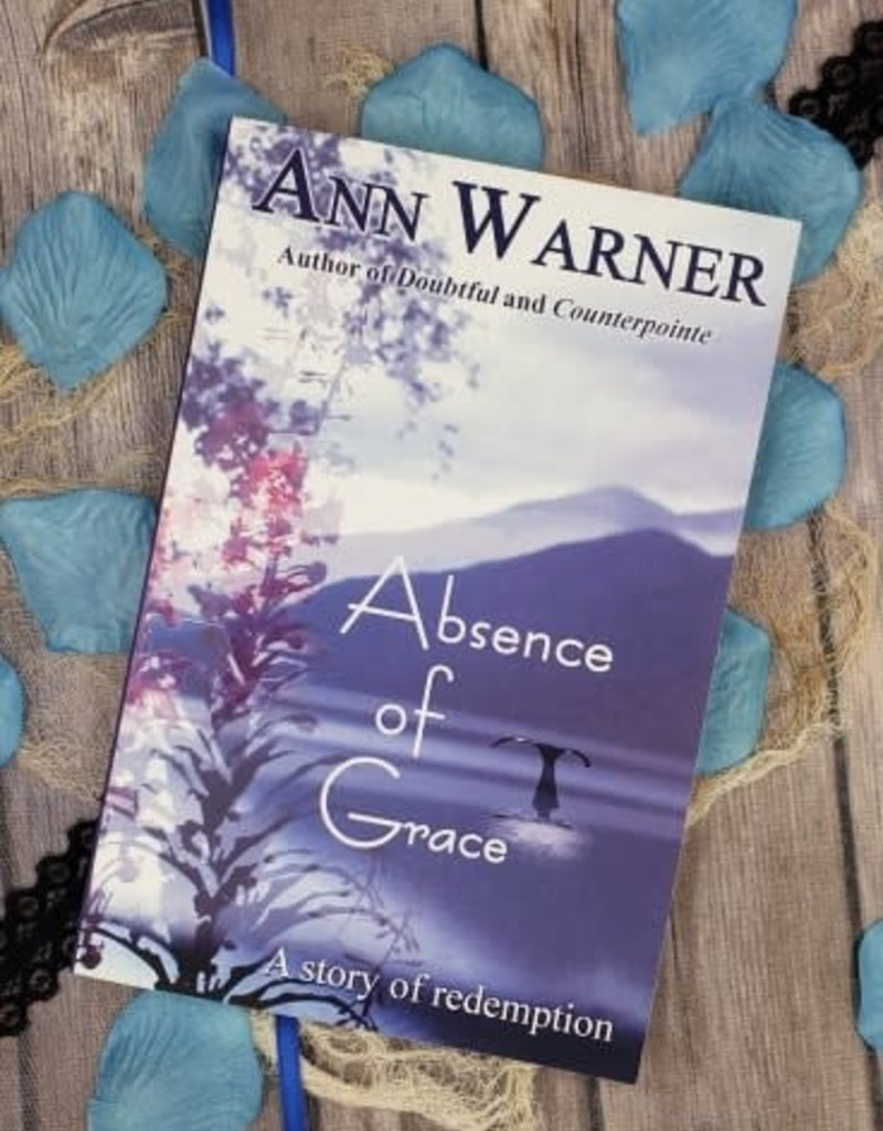 Absence of Grace by Ann Warner