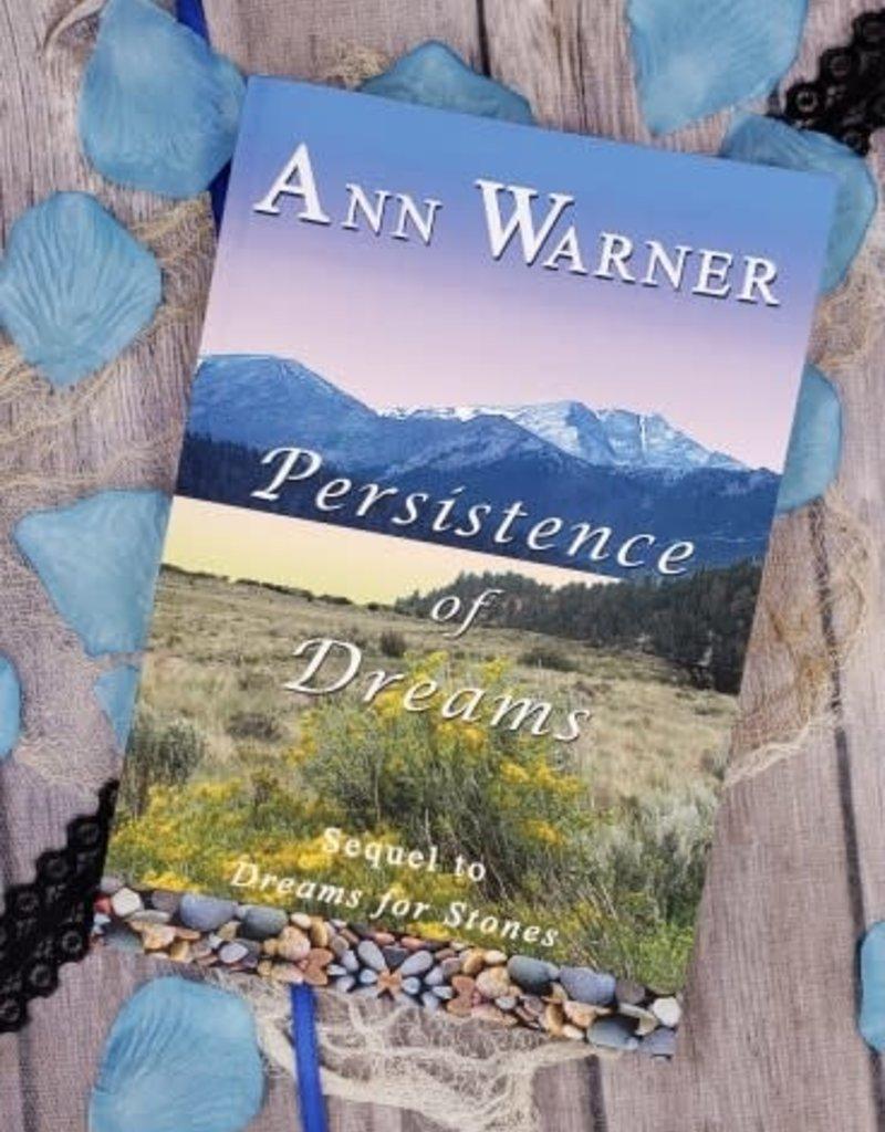 Persistence of Dreams, #2 by Ann Warner