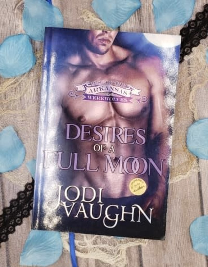 Desires of a Full Moon, #3 by Jodi Vaughn