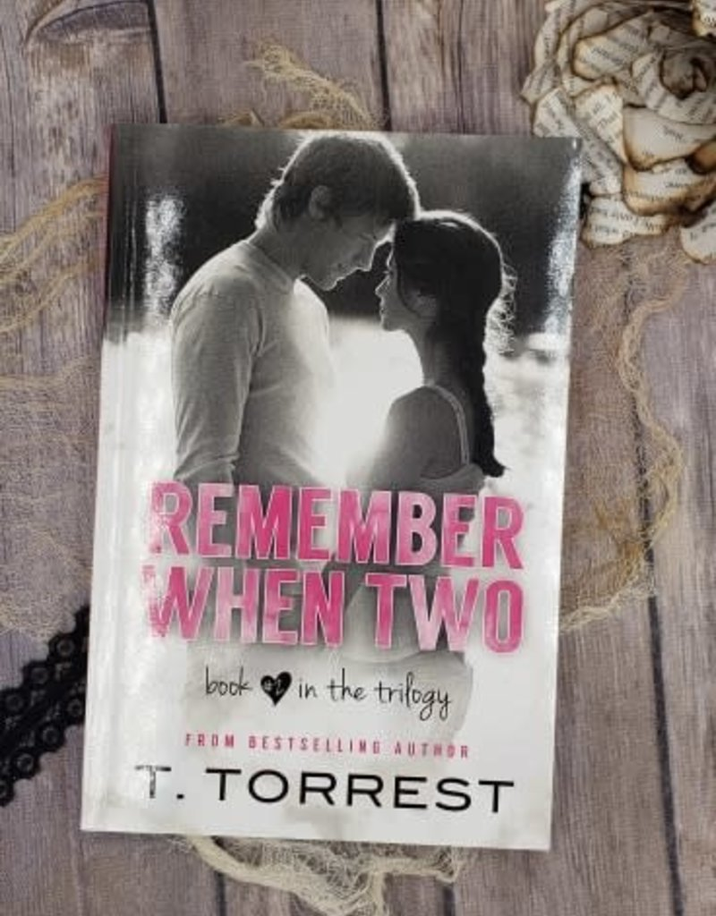 Remember When Two, #2 by T Torrest