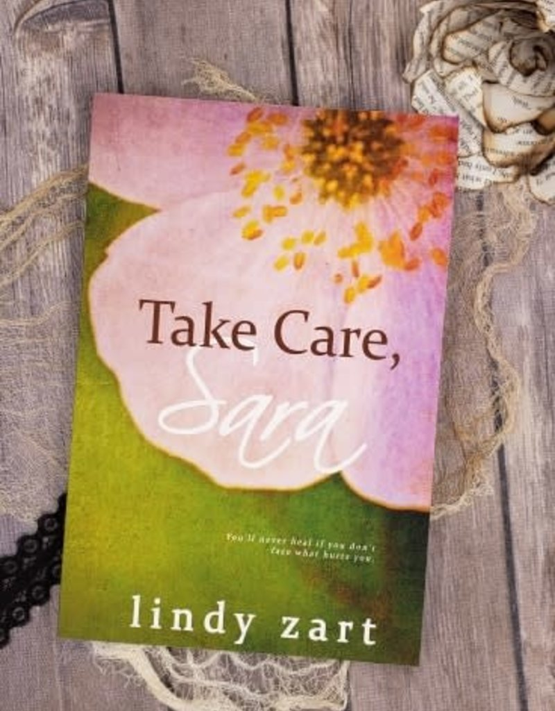 Take Care, Sara by Lindy Zart