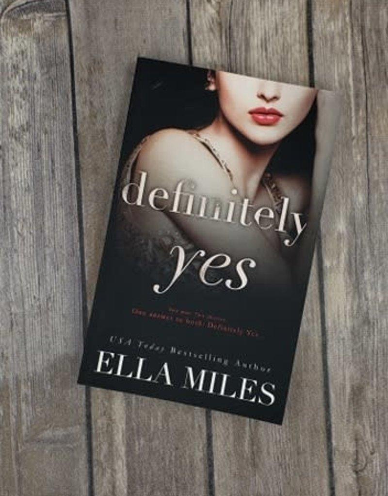 Definitely Yes, #1 by Ella MIles