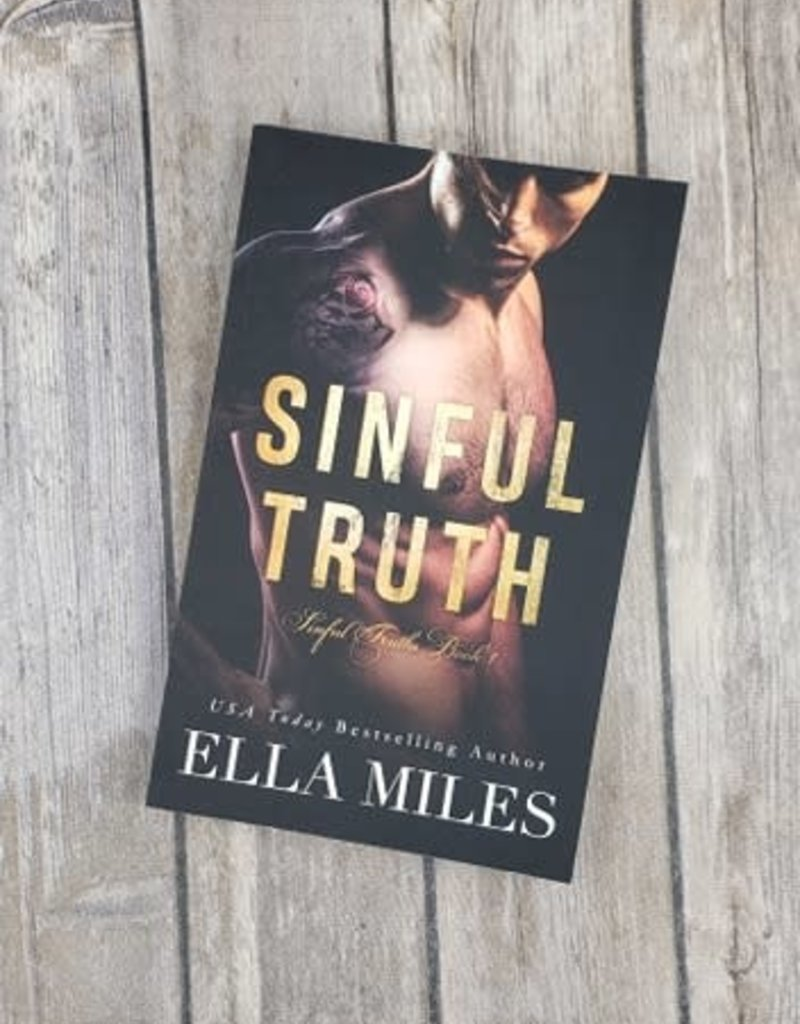 Sinful Truth, #1 by Ella Miles