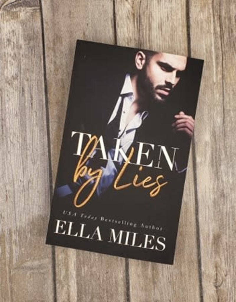 Taken by Lies, #1 by Ella Miles