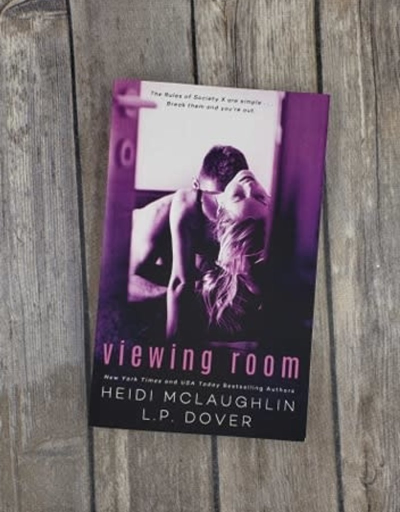 Viewing Room, #2 by L P Dover & Heidi McLaughlin