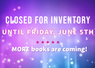 Closed for Inventory until 6/5