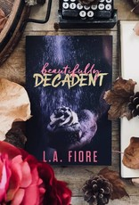 Beautifully Decadent, #3 by LA Fiore