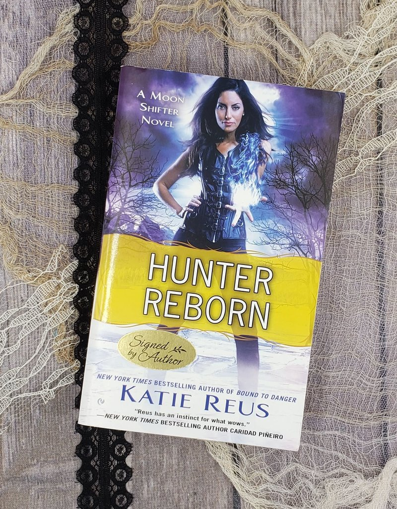 Hunter Reborn, #5 by Katie Reus