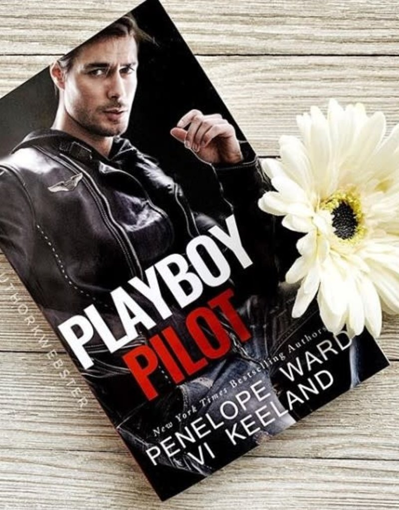 Playboy Pilot by Penelope Ward & Vi Keeland - Unsigned