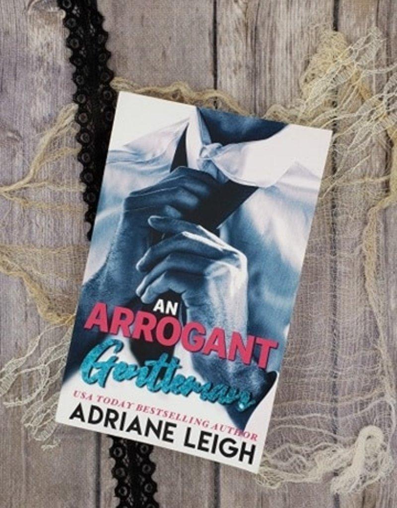 An Arrogant Gentleman by Adriane Leigh