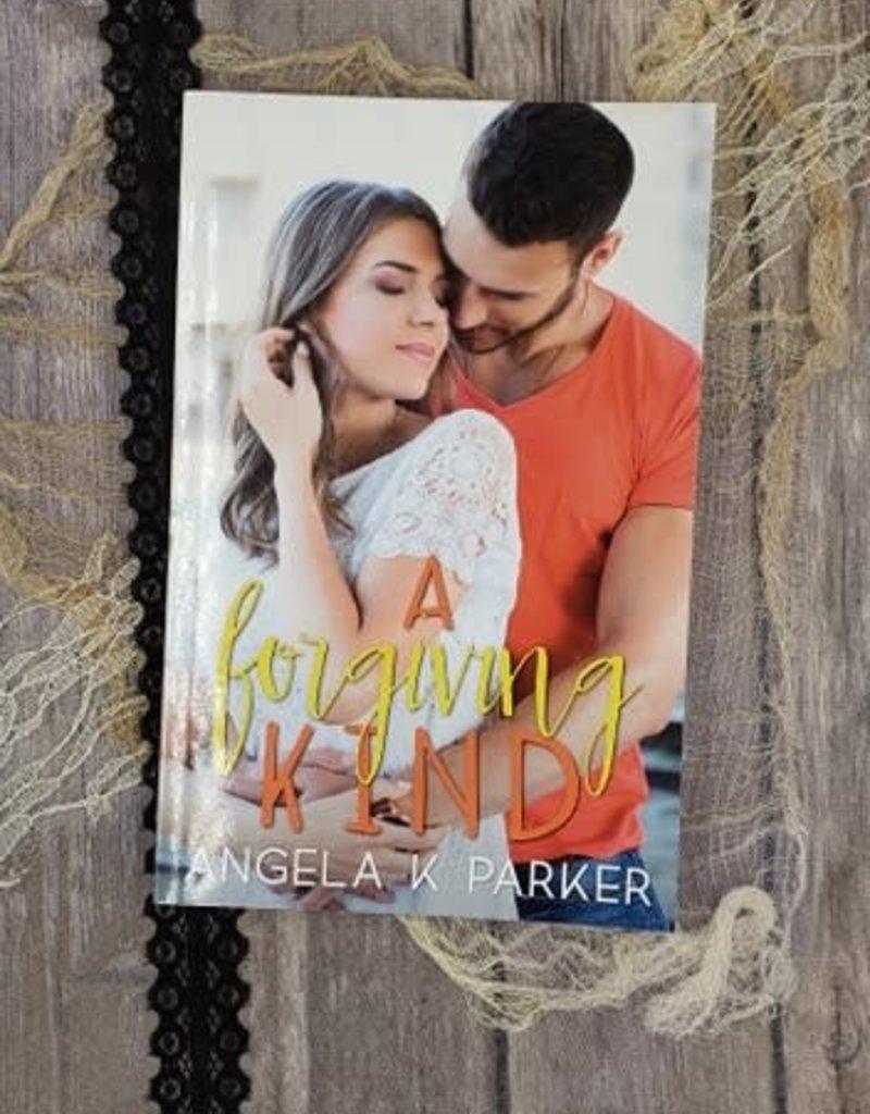 A Forgiving Kind, #3 by Angela K Parker