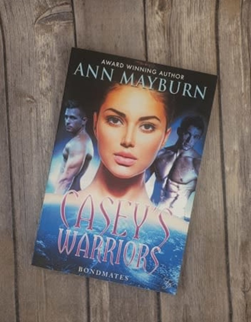 Casey's Warriors, #1 by Ann Mayburn