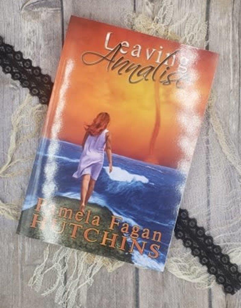 Leaving Annalise, #2 by Pamela Fagan Hutchins