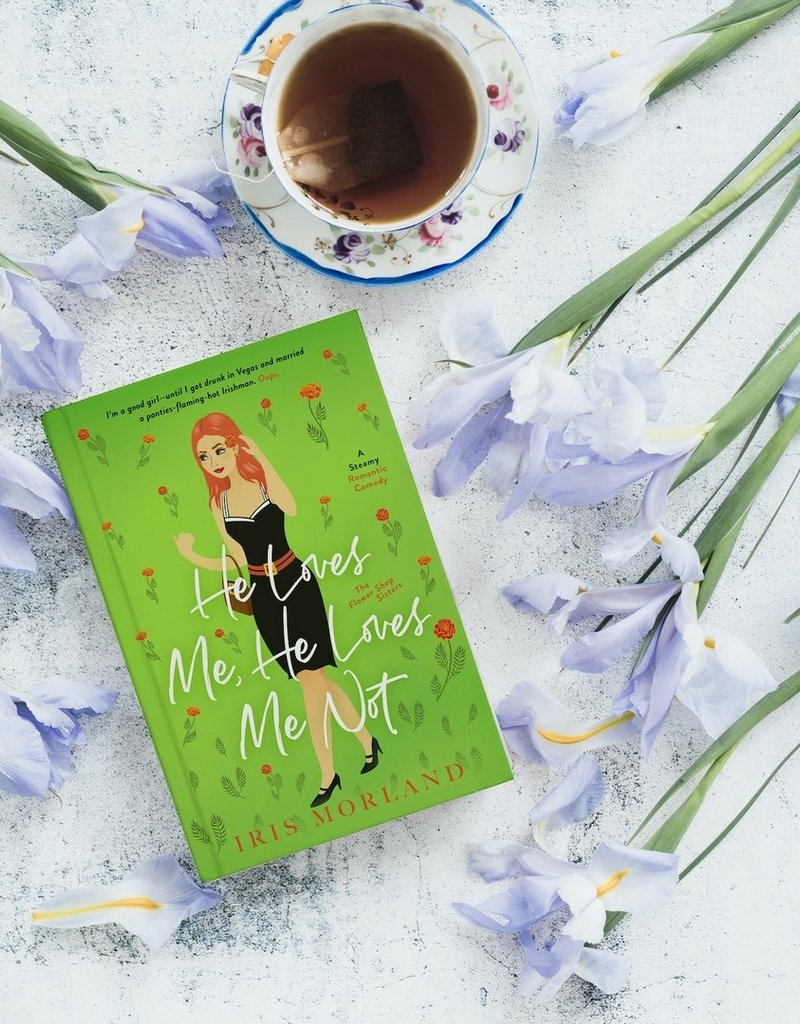 He Loves Me, He Loves Me Not, #2 by Iris Morland