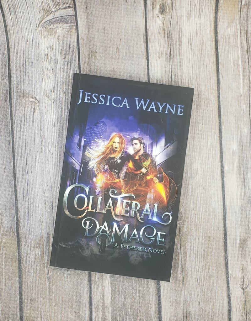 Collateral Damage, #2 by Jessica Wayne