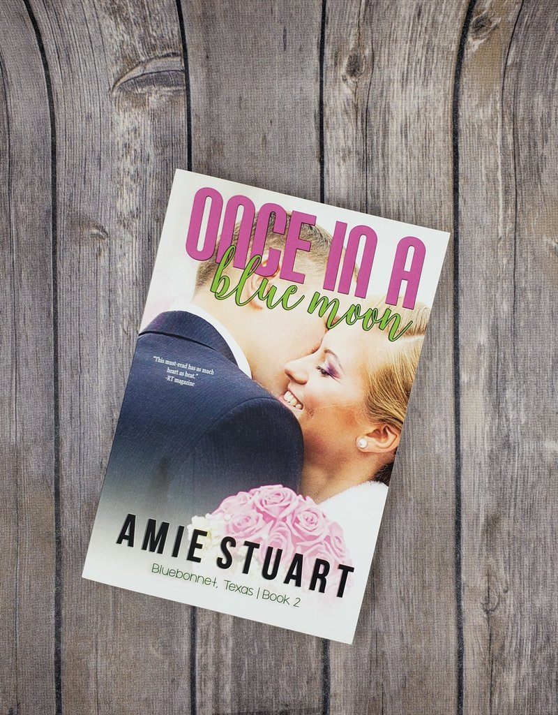 Once in a Blue Moon, #2 by Amie Stuart