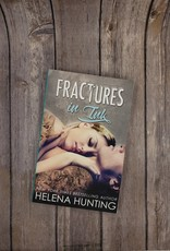Fractures in Ink, #3 by Helena Hunting