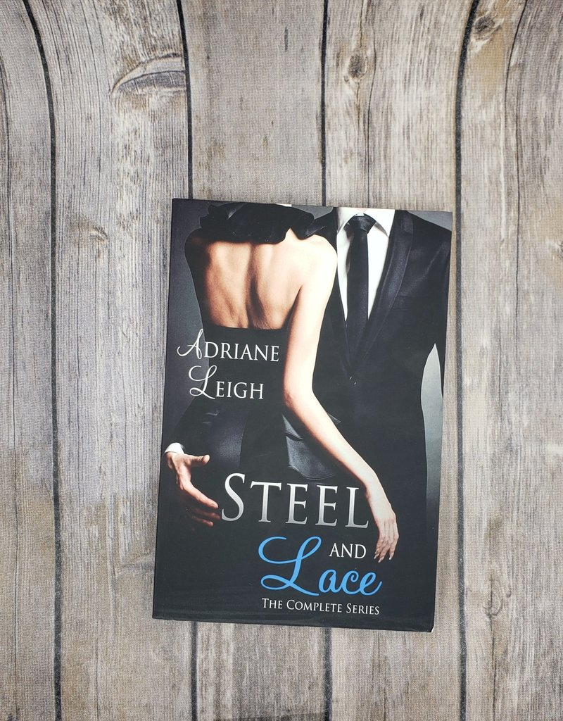Steel and Lace by Adriane Leigh