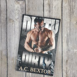 Dirty, book 1 by AC Bextor