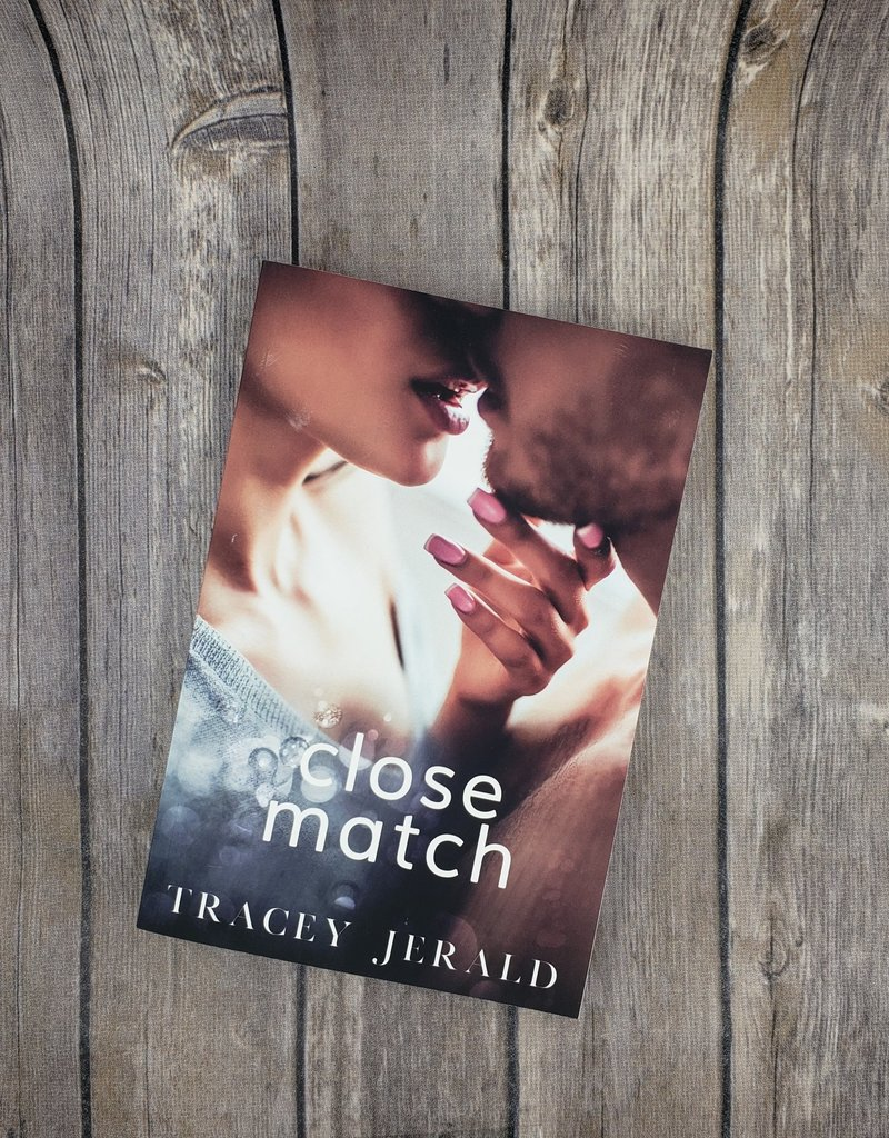 Close Match by Tracey Jerald