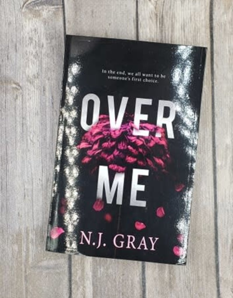 Over Me by N J Gray