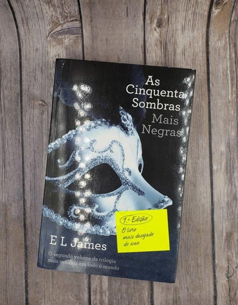 As Cinquenta Sombras Mais Negras, #2 by EL James (Portugal Version)
