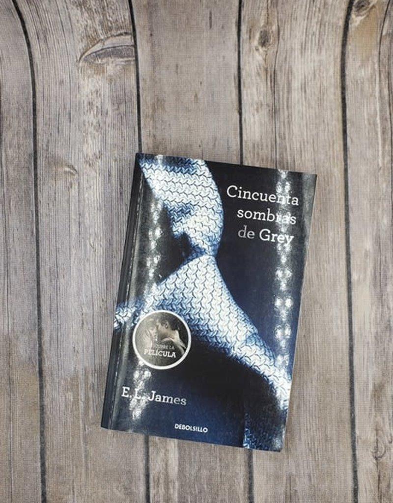 Cincuenta Sombras de Grey (Hard Back) #1 by EL James (Columbian Verison)