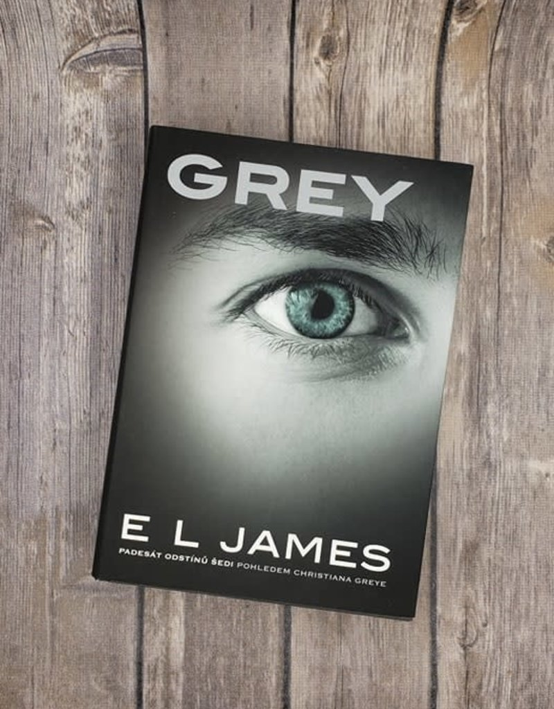 Grey, #4 (Hardback) by EL James (Czech Version)