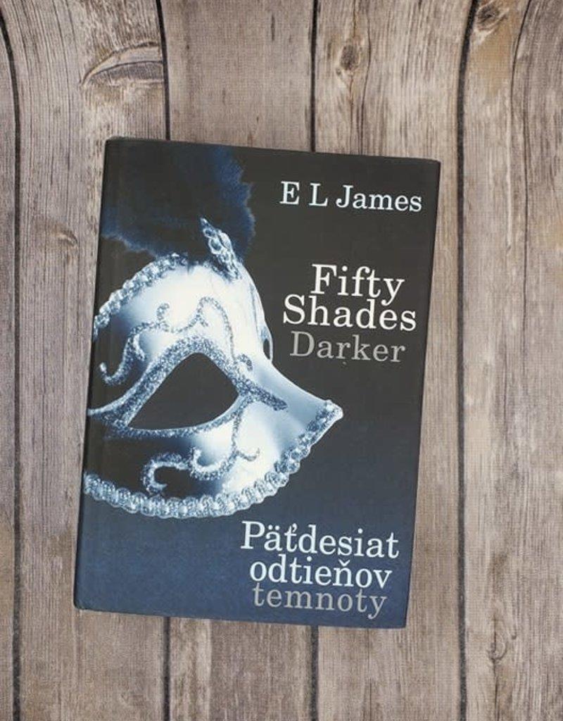 Pät'desiat odtieňov temnoty, #2 (Hardback)  by EL James (Slovakia Version)