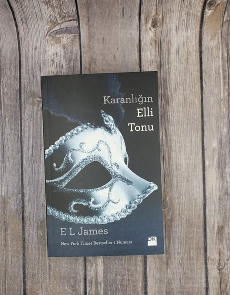 Karanliğın Elli Tonu, #2 by EL James (Turkish Version)