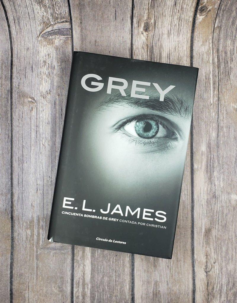Grey, #4 (Hardback) by EL James (Spanish Version)
