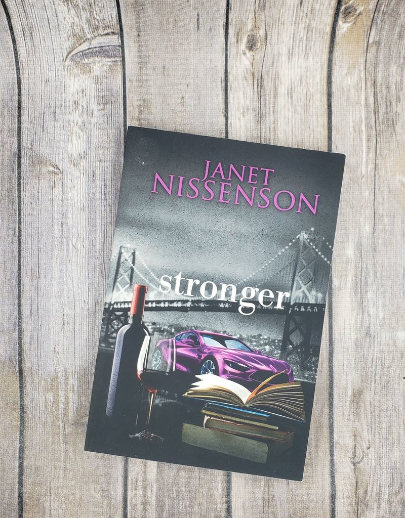 Stronger, #6 by Janet Nissenson