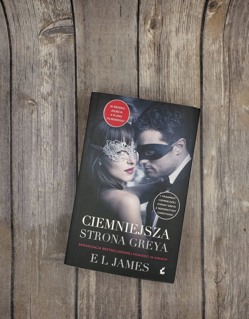 Ciemniejsza Strona Greya by EL James (Polish Version) - Unsigned