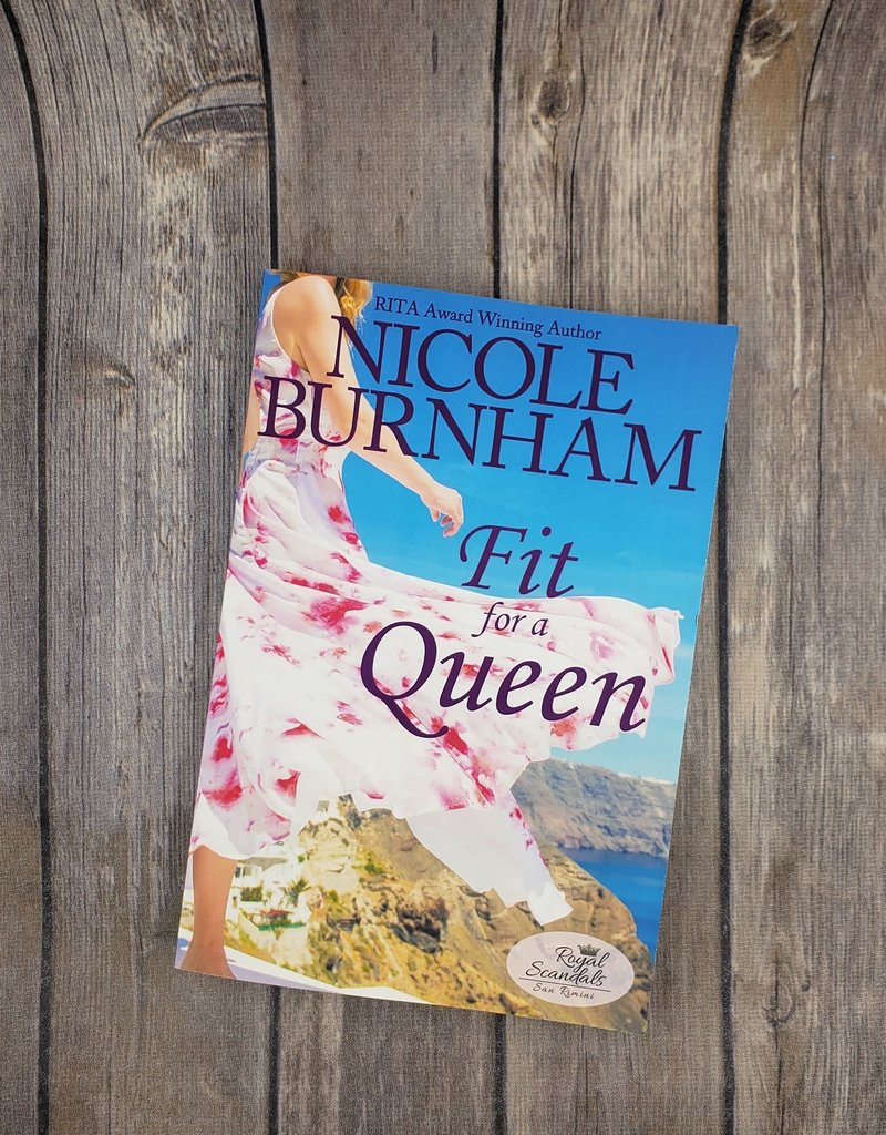 Fit For A Queen, #1 by Nicole Burnham