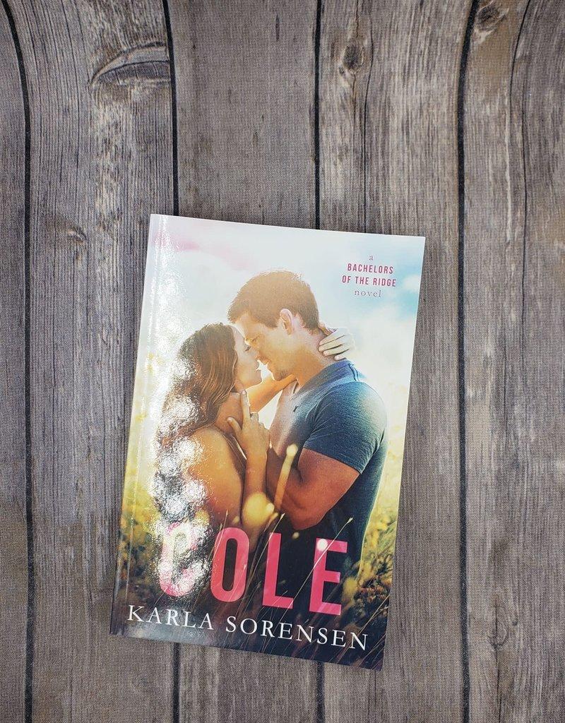 Cole, #3 by Karla Sorensen