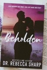 Beholden by Dr. Rebecca Sharp (Exclusive Cover)