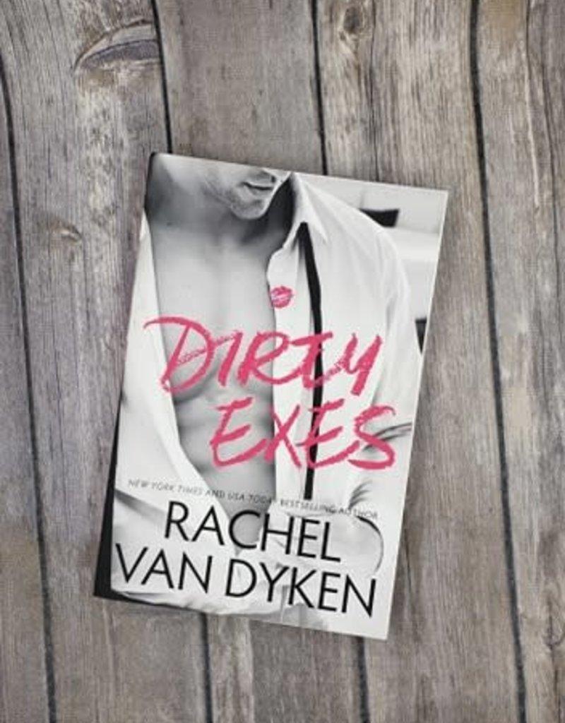 Dirty Exes, #1 by Rachel Van Dyken