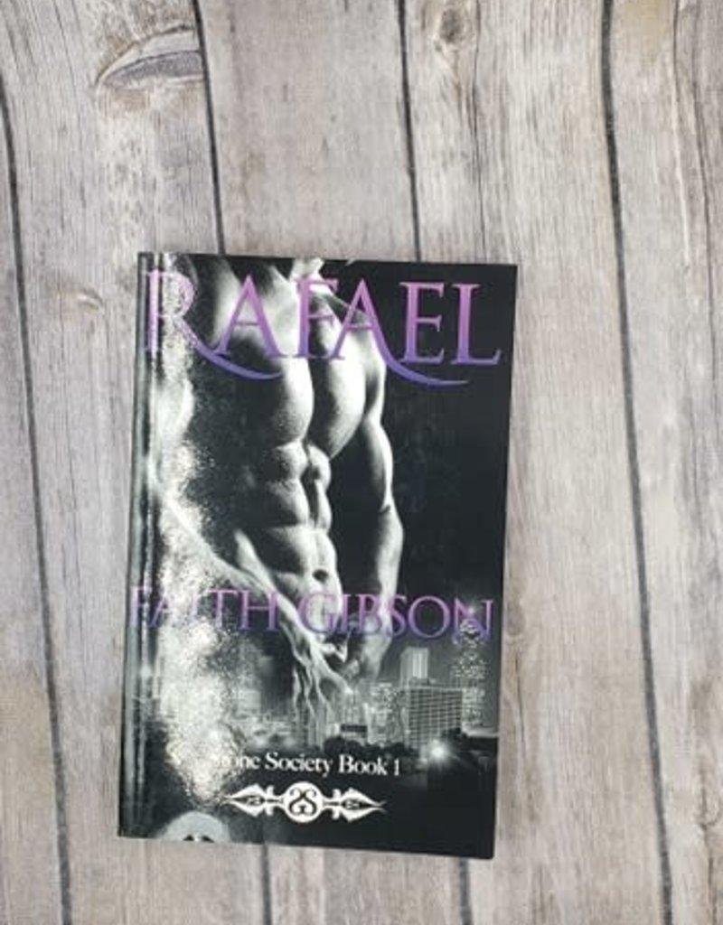 Rafael, #1 by Faith Gibson