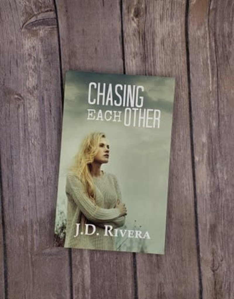 Chasing Each Other, #2 by JD Rivera
