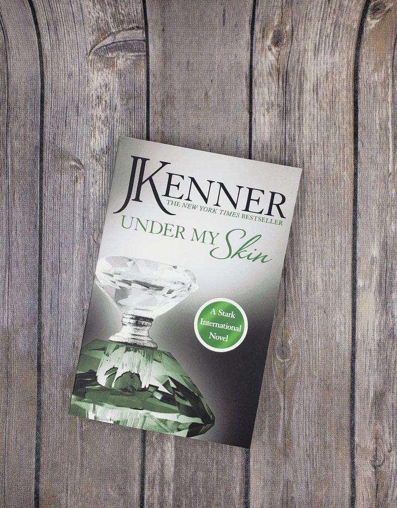 Under my Skin, #3 J Kenner