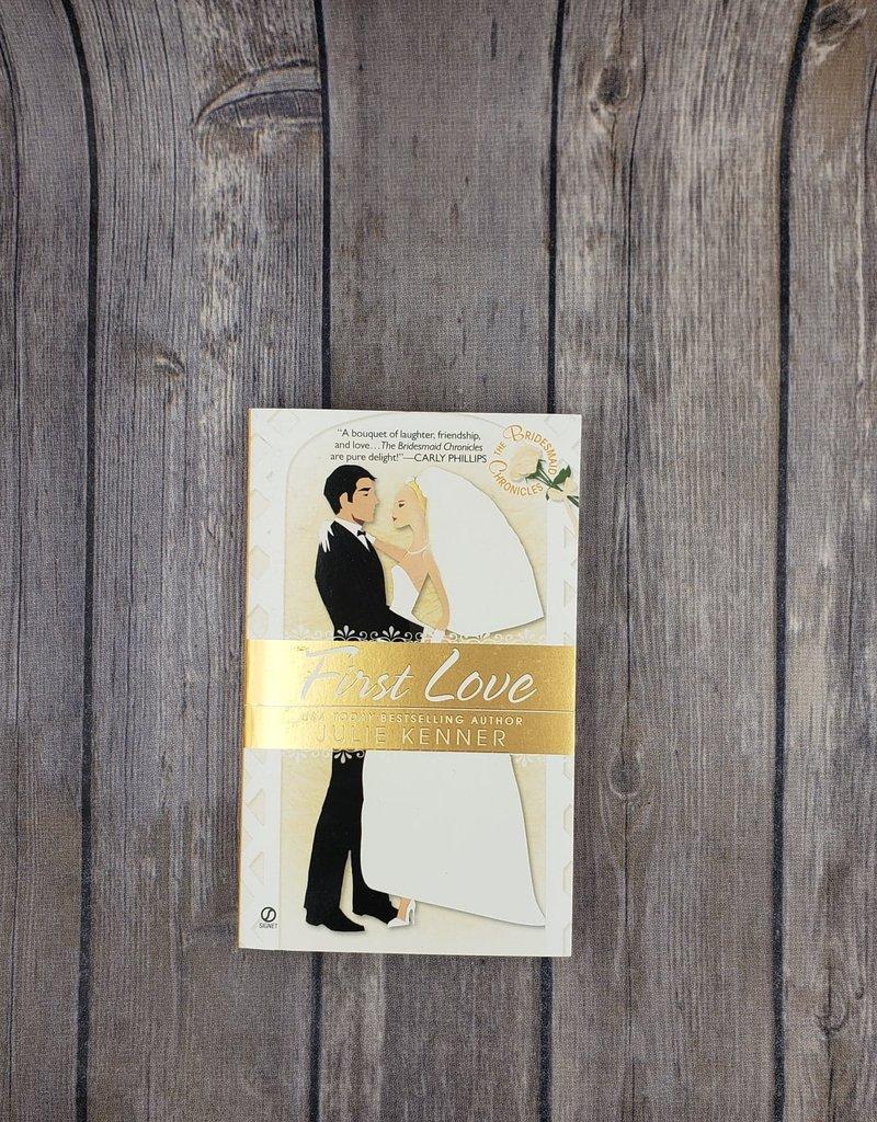 First Love, #4 by Julie Kenner - Mass Market