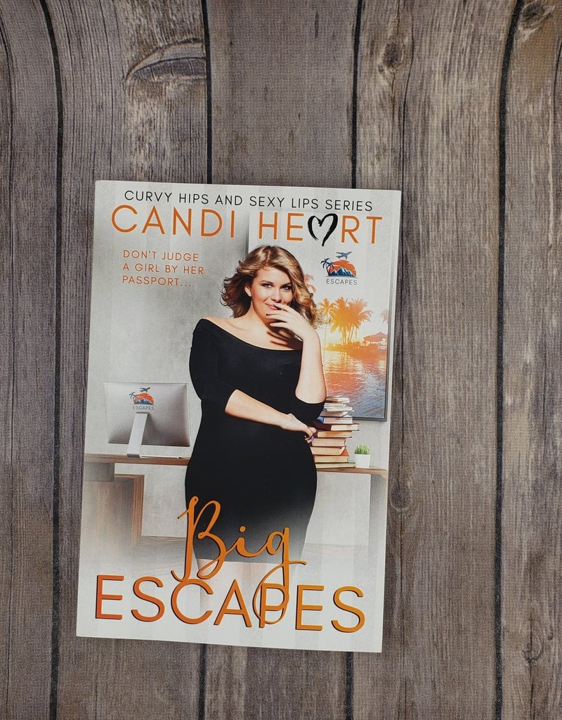 Big Escapes, #4 by Candi Heart