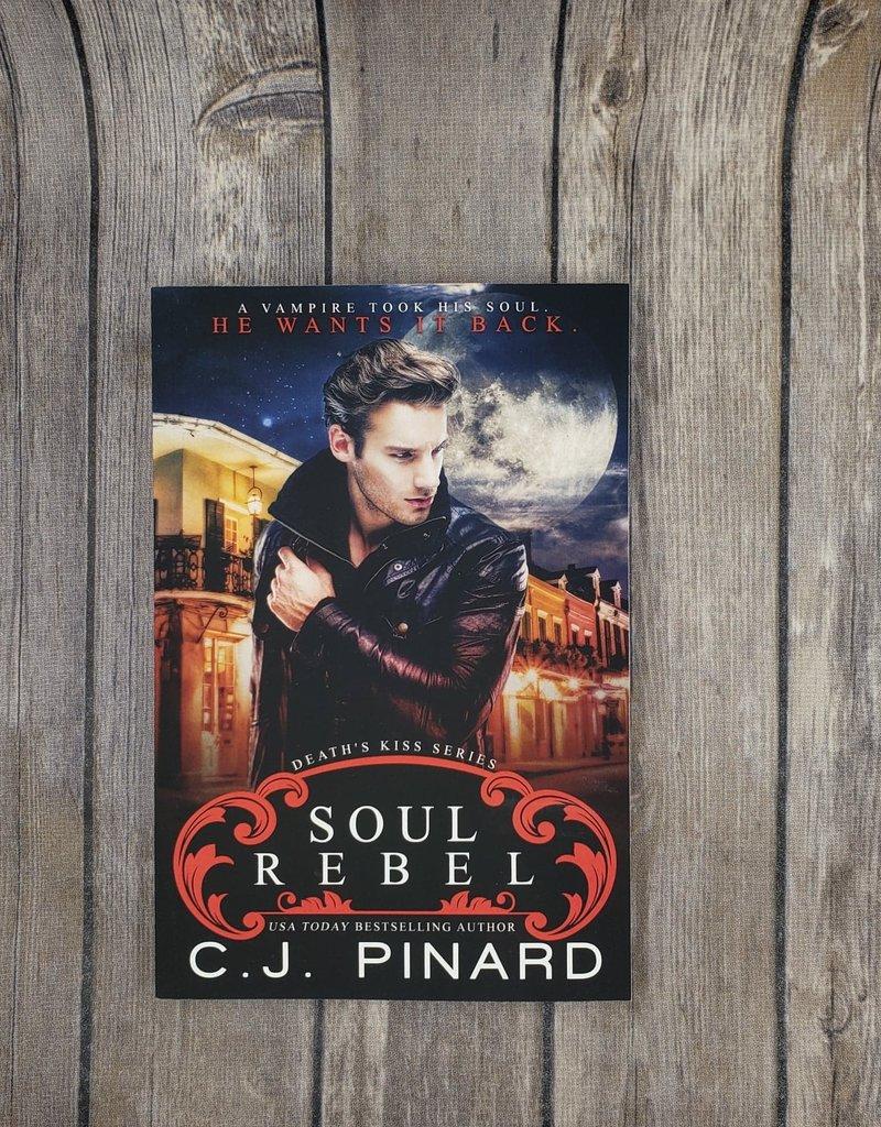 Soul Rebel, #1 by CJ Pinard