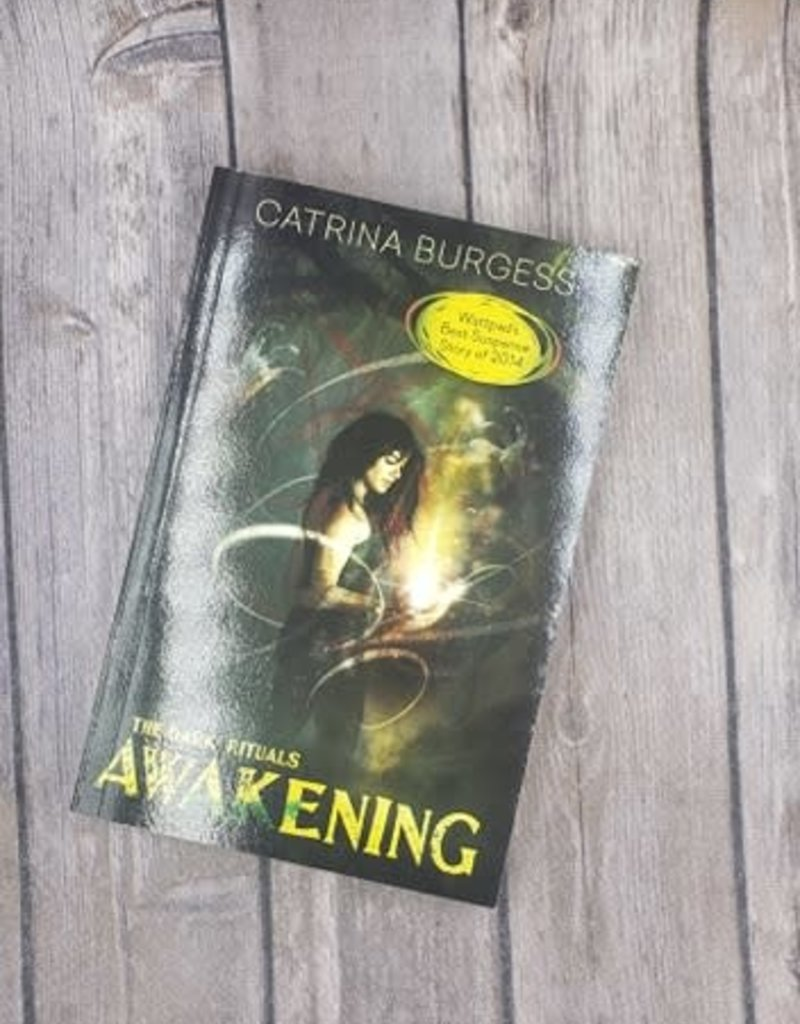 The Dark Rituals: Awakening, #1by Catrina Burgess