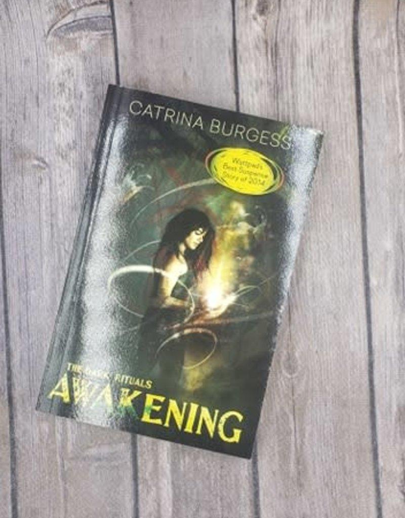 The Dark Rituals: Awakening, #1by Catrina Burgess