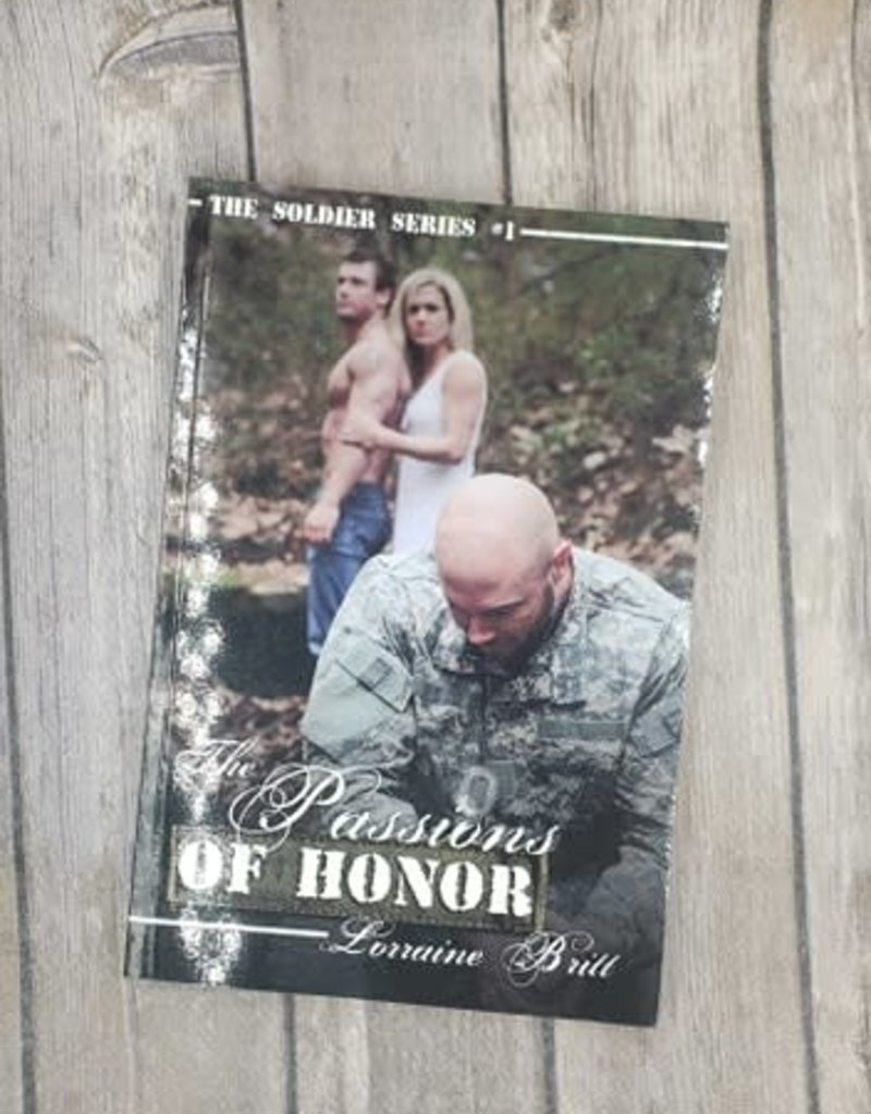 The Passions of Honor, #1 by Lorraine Britt