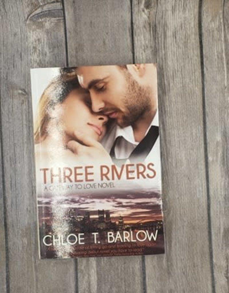Three Rivers, #1 by Chloe T. Barlow