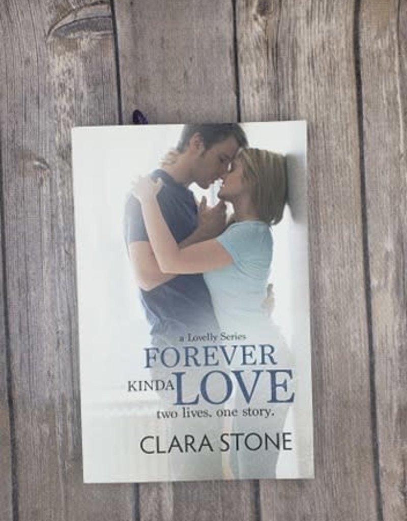 Forever Kinda Love, #2 by Clara Stone