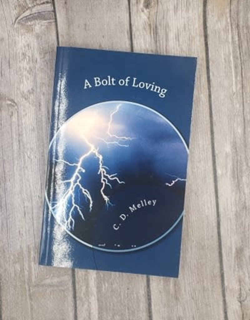A Bolt of Loving by CD Melley